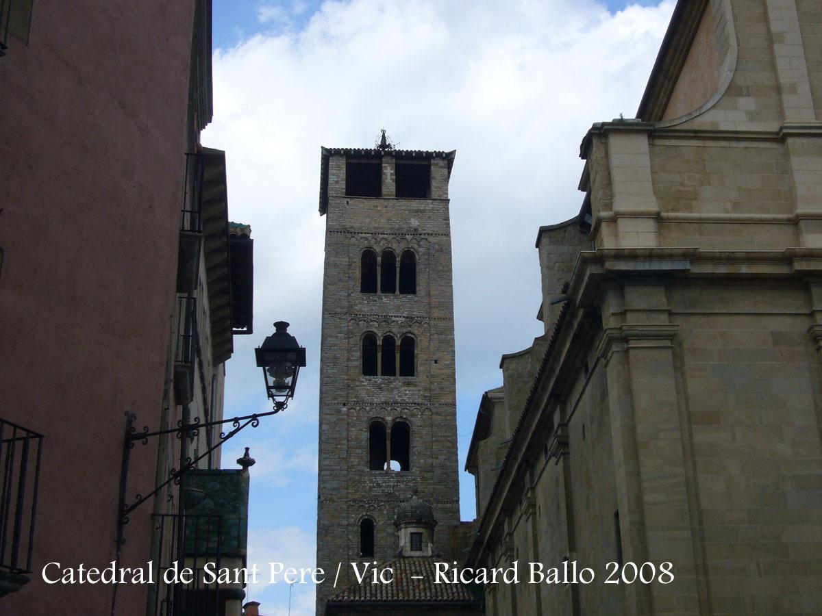 Catedral de Sant Pere – Vic / Osona  Catalunya Medieval