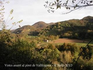 Vistes anant al Pont de Vallfogona – Vallfogona de Ripollès