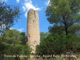 Torre de Fullola - Tortosa - Any 2018