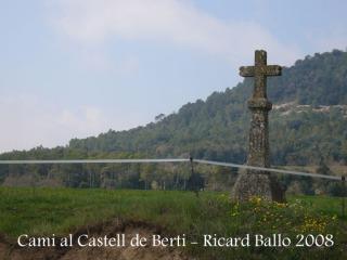 Camí al Castell de Berti - La Creu del Pou