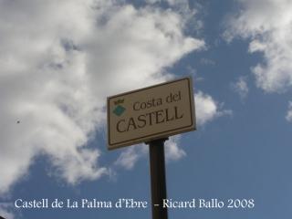 Castell de La Palma d'Ebre. Reminiscències històriques al nomenclàtor de la vila.