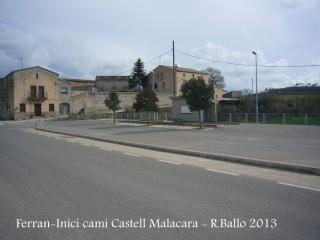 Inici camí al castell de Malacara, dins de la localitat de Ferran.