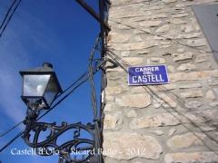 Castell d'Oló - Inscripció - Reminiscències històriques al nomenclator de la vila. Carrer del Castell.