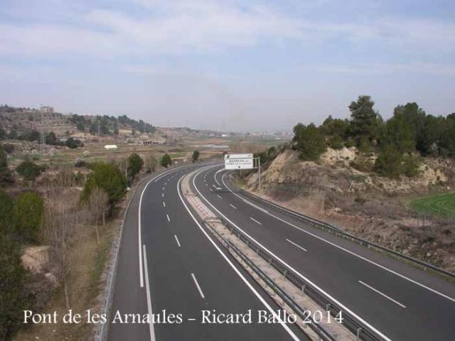 El Pont de les Arnaules – Manresa. Vista de l'autopista, quan creuem el pont, a peu.