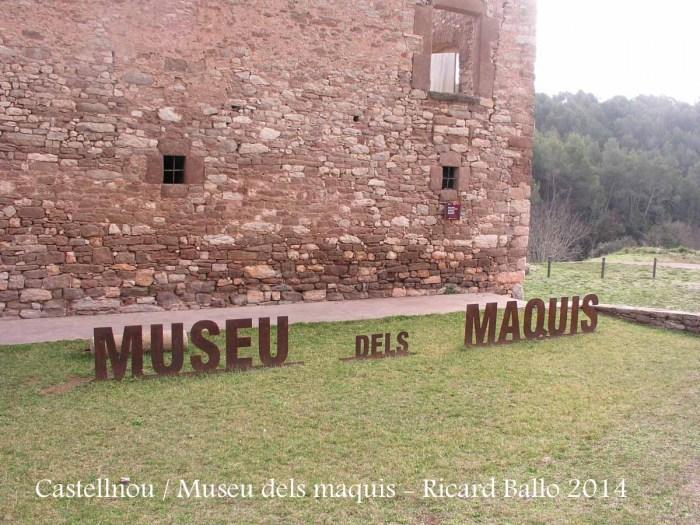 Castellnou de Bages - Museu dels Maquis.