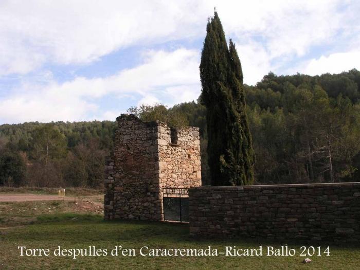 Castellnou de Bages - Torre que conté les despulles d'en Caracremada.