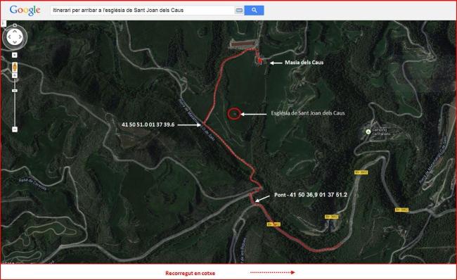 Església de Sant Joan dels Caus – Sant Mateu de Bages - Itinerari - Captura de pantalla de Google Maps, complementada amb anotacions manuals.