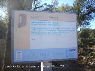 Església de Sant Pere Cercada – Santa Coloma de Farners - Camí - Capella de Sant Pere Petit..
