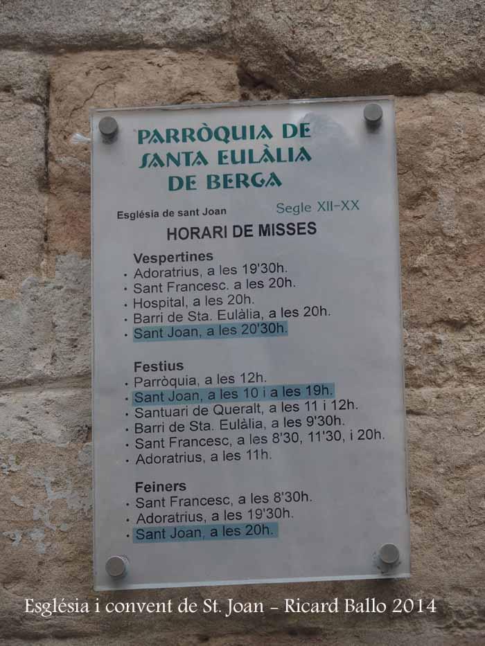 Església i convent de Sant Joan de Berga - Pensem que uns moments abans o després de la celebració de la litúrgia, es deu poder visitar l'església.