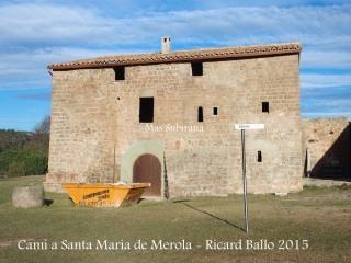 De cami a l'Església parroquial de Santa Maria de Merola – Puig-reig / Mas Subirana