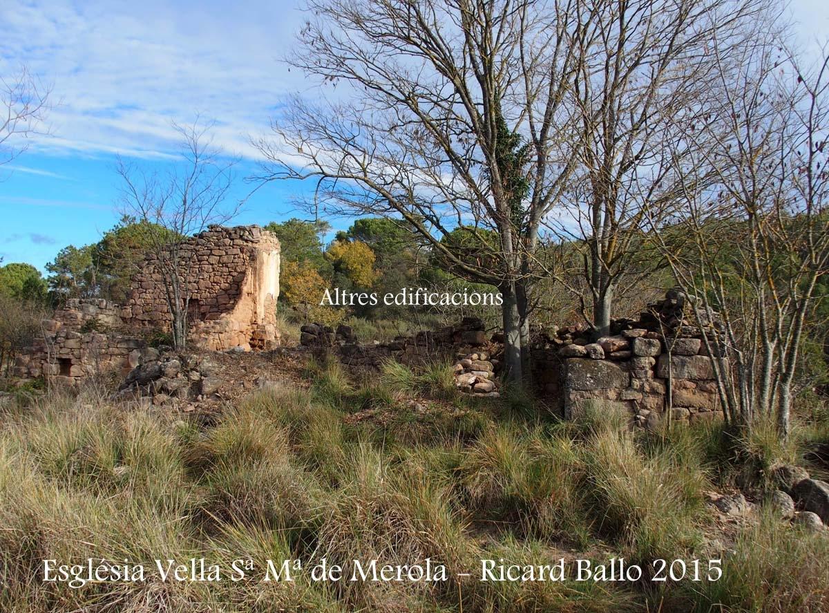 Església Vella de Santa Maria de Merola – Puig-reig - Altres construccions