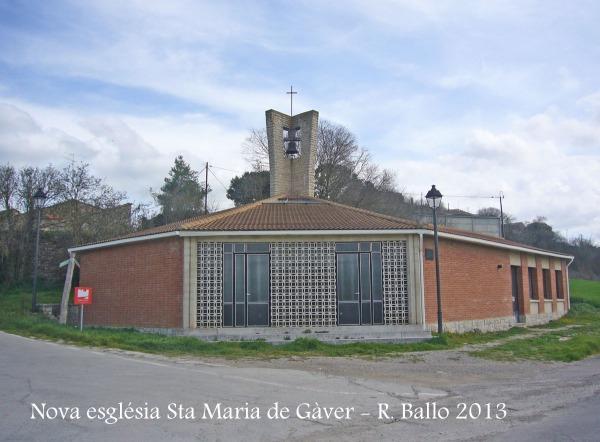 Nova església parroquial de Santa Maria de Gàver