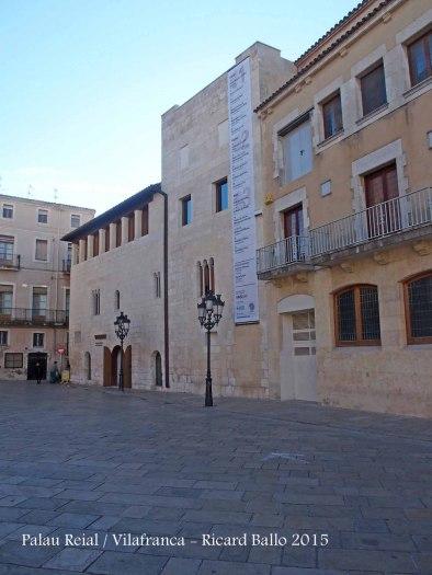 Palau Reial – Vilafranca del Penedès