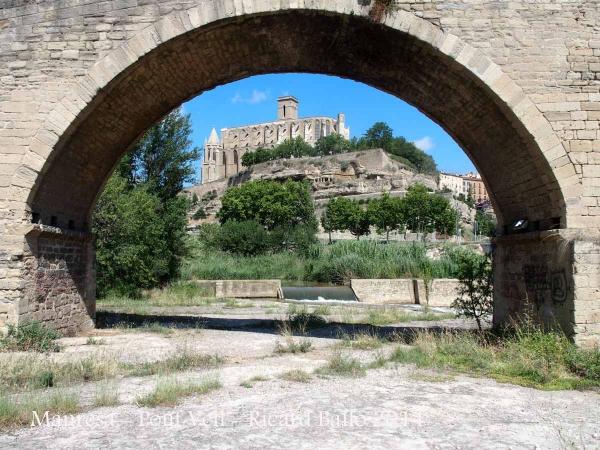 Manresa - Pont Vell - Al fons l'església de Santa Maria de l'Alba, coneguda com La Seu de Manresa.