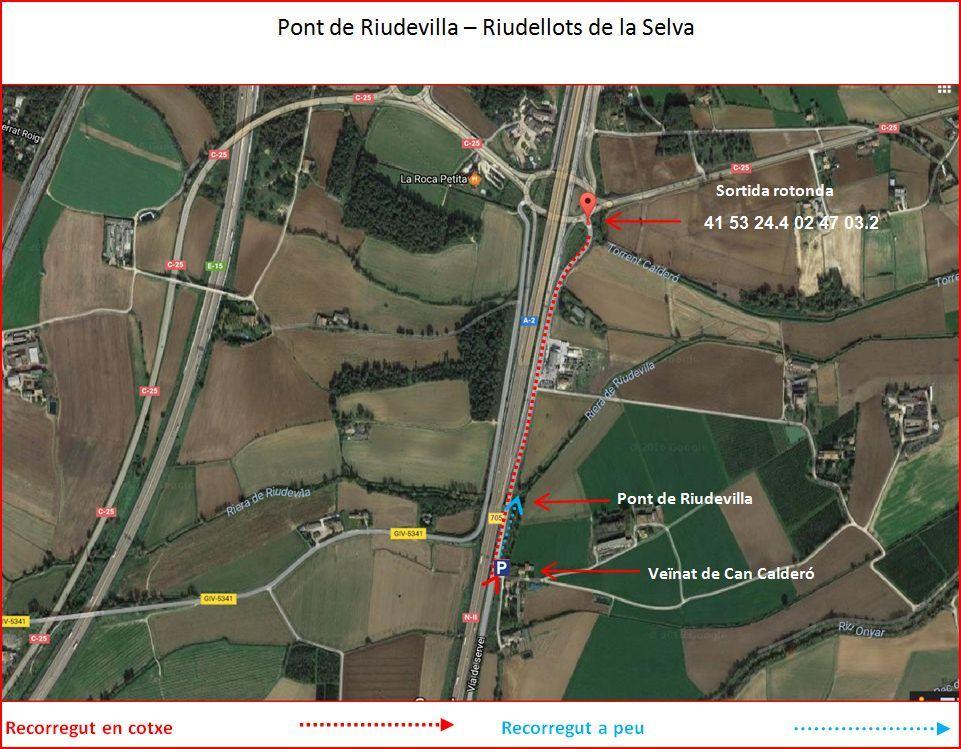 Camí al Pont de Riudevilla – Riudellots de la Selva - Captura de pantalla de Google Maps, complementada amb anotacions manuals