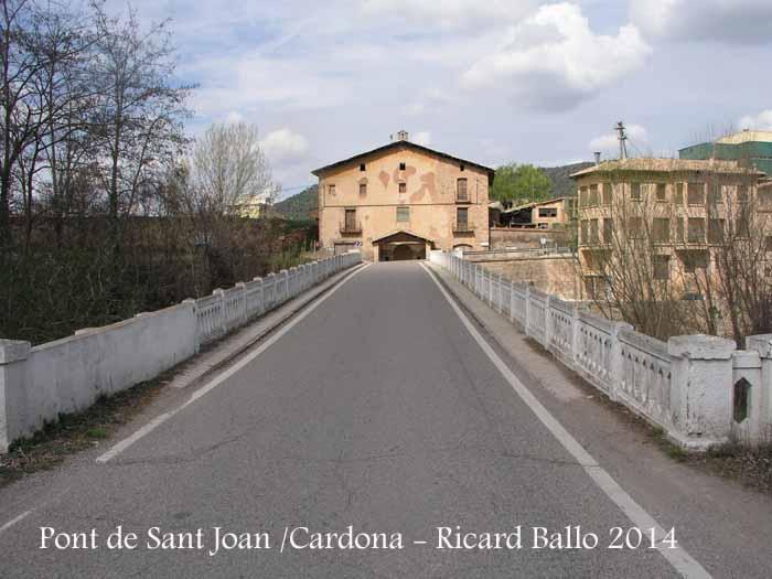 Pont de Sant Joan – Cardona - Al fons veiem la capella de Sant Joan del Pont - Segle XVI.