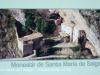 Santuari de la Mare de Déu del Salgar – La Foradada - Fotografia extreta del plafó informatiu situat al davant d'aquesta edificació