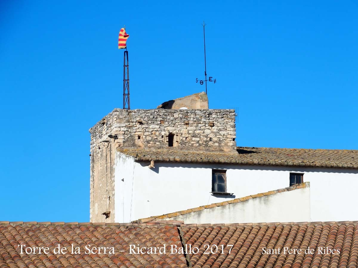 Torre de la Serra – Sant Pere de Ribes