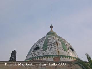 Torre de Mas Sorder - Cúpula